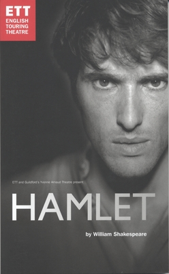 Hamlet: English Touring Theatre - Shakespeare, William, and Unwin, Stephen (Editor)