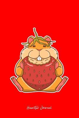 Hamster Journal: Dot Grid Journal - Hamster Strawberry Cute Fruit Hammy Owner Pet Lover Gift - Red Dotted Diary, Planner, Gratitude, Writing, Travel, Goal, Bullet Notebook - 6x9 120 pages - Hamster Journals, Boredkoalas