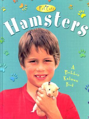 Hamsters - Sjonger, Rebecca, and Kalman, Bobbie, and Crabtree, Marc (Photographer)