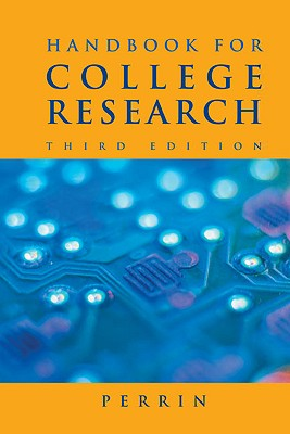 Handbook for College Research - Perrin, Robert