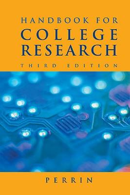 Handbook for College Research - Perrin, Robert