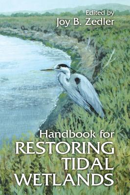 Handbook for Restoring Tidal Wetlands Looms and Effects on Secondary Production in Gulf Coast Estuaries - Zedler, Joy B (Editor)