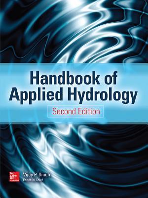 Handbook of Applied Hydrology, Second Edition - Singh, Vijay P.