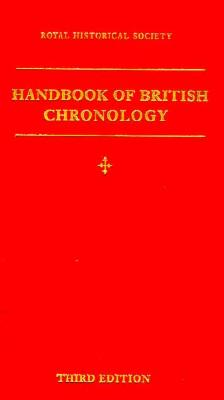 Handbook of British Chronology - Pryde, E B (Editor)