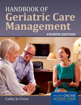 Handbook of Geriatric Care Management - Cress, Cathy Jo