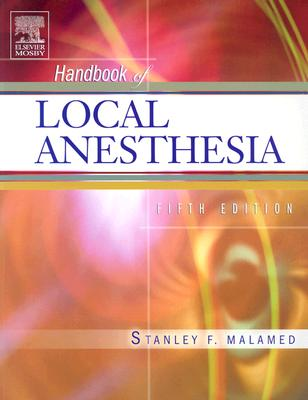 Handbook of Local Anesthesia - Malamed, Stanley F, Dds