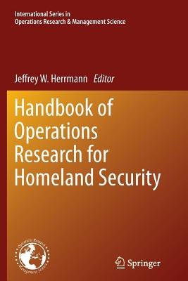 Handbook of Operations Research for Homeland Security - Herrmann, Jeffrey (Editor)