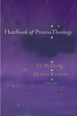 Handbook of Process Theology - McDaniel, Jay, Dr. (Editor)