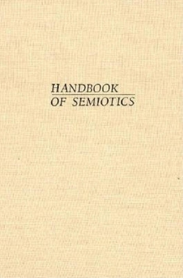 Handbook of Semiotics - Noth, Winfried