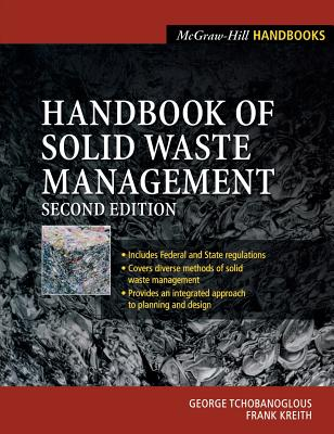 Handbook of Solid Waste Management - Tchobanoglous, George, and Kreith, Frank