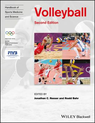 Handbook of Sports Medicine and Science: Volleyball - Reeser, Jonathan C. (Editor), and Bahr, Roald (Editor)
