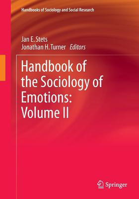 Handbook of the Sociology of Emotions: Volume II - Stets, Jan E (Editor)