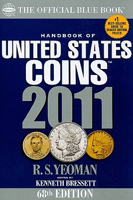 Handbook of United States Coins: The Official Blue Book - Bressett, Kenneth (Editor)