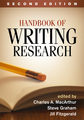 Handbook of Writing Research - MacArthur, Charles A, PhD (Editor)