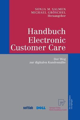 Handbuch Electronic Customer Care: Der Weg Zur Digitalen Kundennahe - Salmen, Sonja M (Editor)