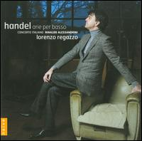 Handel: Arie per basso - Concerto Italiano; Gemma Bertagnolli (vocals); Lorenzo Regazzo (bass); Rinaldo Alessandrini (conductor)