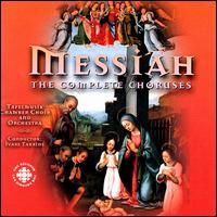 Handel: Messiah Choruses - Benjamin Butterfield (tenor); Brett Polegato (bass); Matthew White (alto); Tafelmusik Chamber Choir (choir, chorus);...