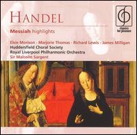 Handel: Messiah [Highlights] - Alan Stringer (trumpet); Elsie Morison (soprano); Eric Chadwick (organ); James Milligan (bass); Marjorie Thomas (contralto);...
