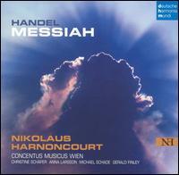 Handel: Messiah - Anna Larsson (alto); Christine Schäfer (soprano); Concentus Musicus Wien; Gerald Finley (bass); Michael Schade (tenor);...