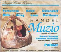 Handel: Muzio - Andrea Matthews (vocals); D'Anna Fortunato (vocals); Edward Brewer (harpsichord); Erie Mills (vocals);...