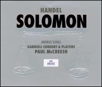 Handel: Solomon - Alison Hagley (vocals); Andreas Scholl (vocals); Inger Dam-Jensen (vocals); Paul Agnew (vocals); Peter Harvey (vocals);...