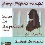 Handel: Suites for Harpsichord, Vol. 1