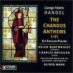 Handel: The Chandos Anthems I-VI