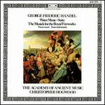 Handel: Water Music-Suite; The Musick for the Royal Fireworks