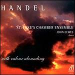 Handel: With Valour Abounding