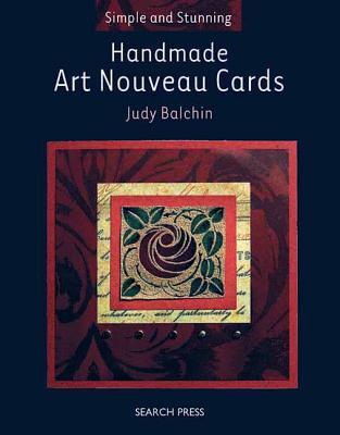Handmade Art Nouveau Cards - Balchin, Judy