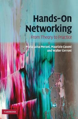 Hands-On Networking: From Theory to Practice - Merani, Maria Luisa, and Casoni, Maurizio, and Cerroni, Walter