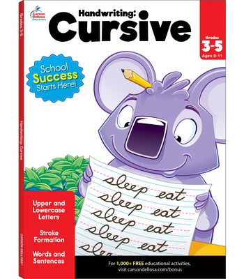 Handwriting: Cursive Workbook - Brighter Child (Compiled by), and Carson-Dellosa Publishing (Compiled by)