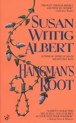 Hangman's Root - Albert, Susan Wittig, Ph.D.