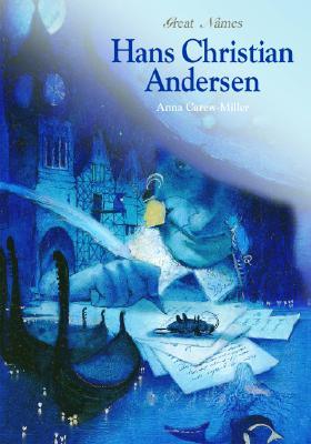 Hans Christian Andersen - Carew-Miller, Anna, and Cook, Diane