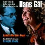 Hans G�l: Violin Concerto; Violin Concertino; Triptych for Orchestra