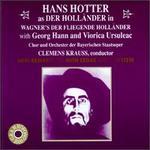 Hans Hotter Sings Wagner's Der Fliegende Holländer