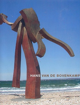 Hans Van de Bovenkamp - Van de Bovenkamp, Hans, and Kuspit, Donald, and Larsen, Stephen (Foreword by)