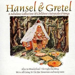 Hansel and Gretel [Musicbank] - Various Artists