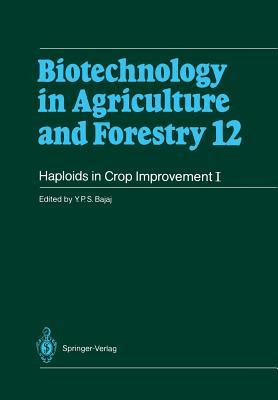 Haploids in Crop Improvement I: From Fundamentals to Quantum Computing - Bajaj, Y P S