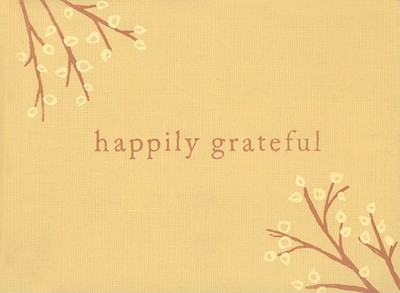 Happily Grateful - Zadra, Dan (Compiled by), and Wills, Kristel (Compiled by), and Yamada, Kobi (Creator)
