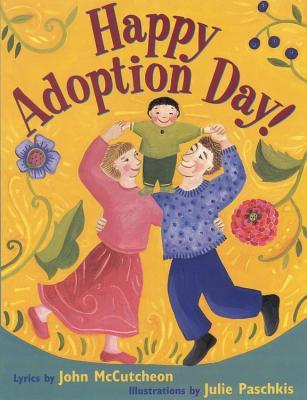 Happy Adoption Day! - McCutcheon, John
