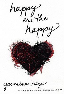 Happy Are the Happy - Reza, Yasmina