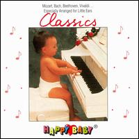 Happy Baby Series: Classics for Babies - Various Artists