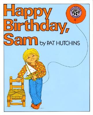 Happy Birthday, Sam - Hutchins, Pat