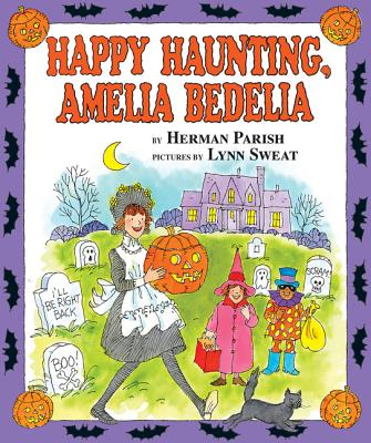 Happy Haunting, Amelia Bedelia - Parish, Herman, and Sweat, Lynn (Illustrator)
