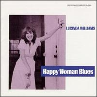 Happy Woman Blues - Lucinda Williams