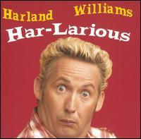 Har-Larious - Harland Williams