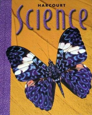 Harcourt School Publishers Science: Student Edition Grade 3 2000 - Harcourt School Publishers (Prepared for publication by)