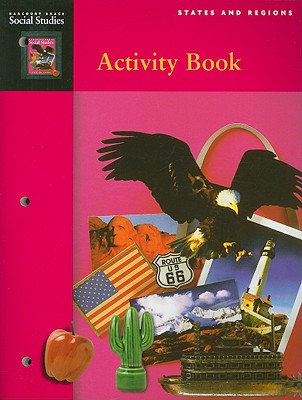 Harcourt School Publishers Social Studies: Student Edition Activity Book Grade 4 States & Regions - Harcourt School Publishers (Prepared for publication by)
