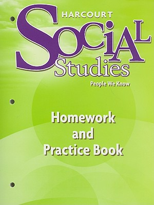 Harcourt Social Studies: Homework and Practice Book Student Edition Grade 2 - Harcourt School Publishers (Prepared for publication by)